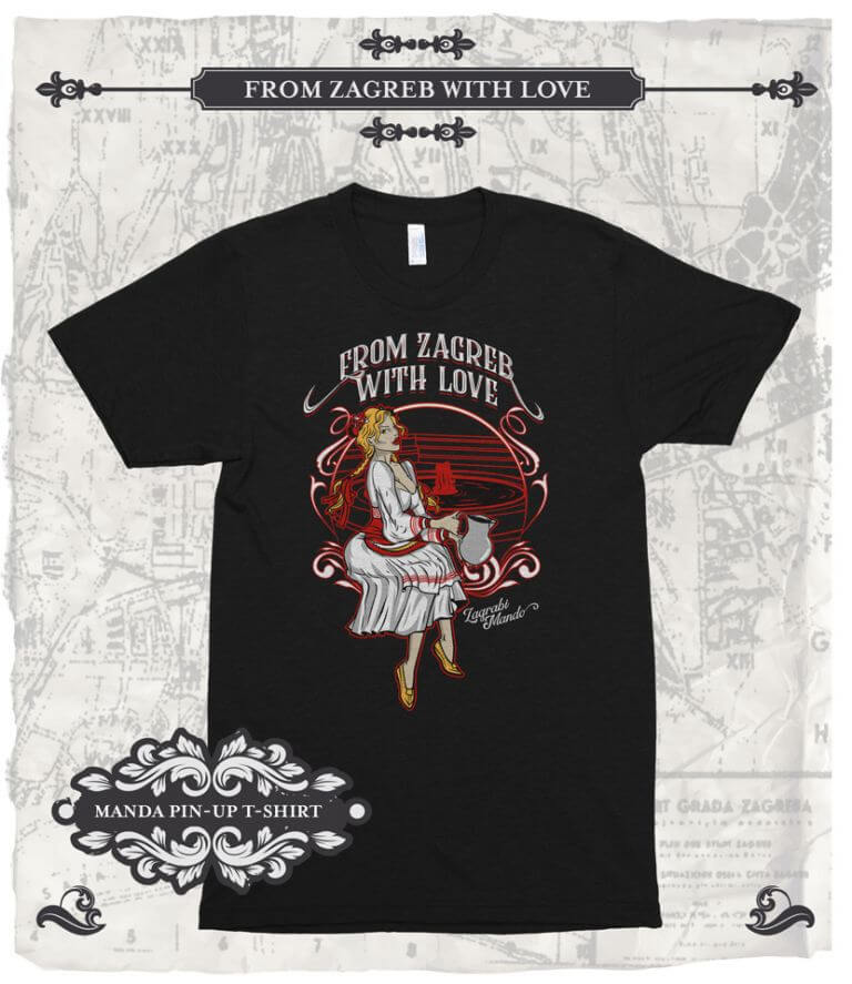 From Zagreb With Love Tshirt Pin-Up Manda